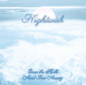 Nightwish/Over the Hills and Far Away [LP]