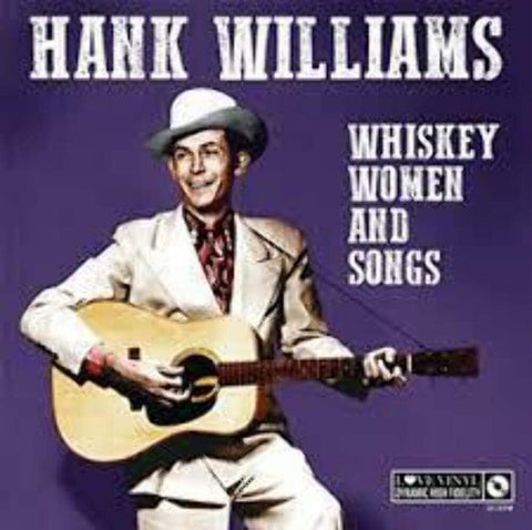 Williams, Hank/Whiskey, Women And Songs [LP]