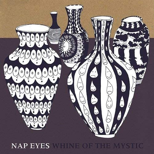 Nap Eyes/Whine Of The Mystic [LP]