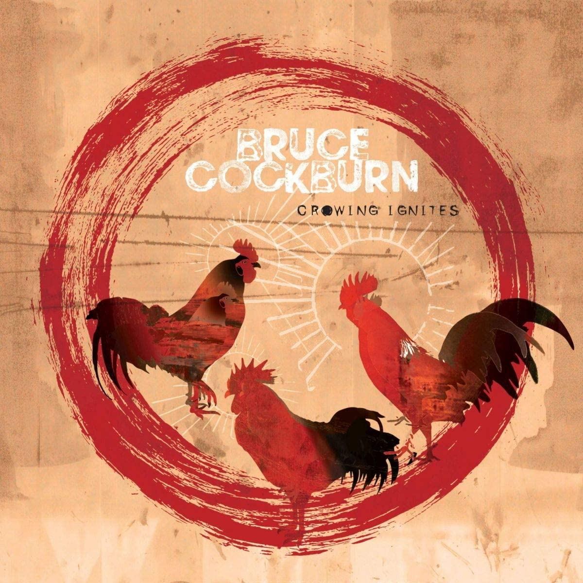 Cockburn, Bruce/Crowing Ignites [LP]