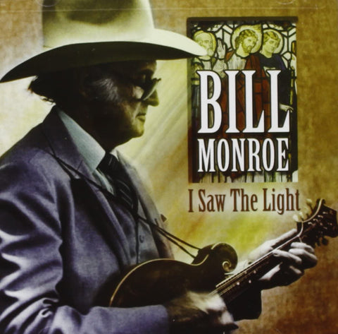 Monroe, Bill/I Saw The Light [CD]