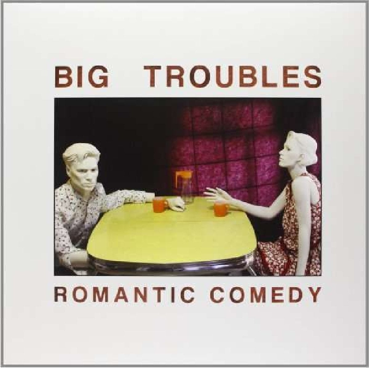 Big Troubles/Romantic Comedy [LP]
