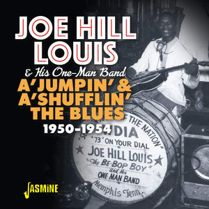 Louis, Joe Hill/A' Jumpin' & A' Shufflin' The Blues 1950-1954 [CD]