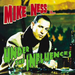 Ness, Mike/Under The Influences [CD]