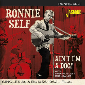 Self, Ronnie/Ain't I'm A Dog [CD]