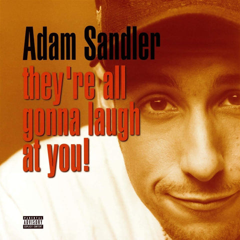 Sandler, Adam/They're All Gonna Laugh At You! [LP]