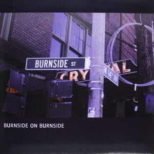 Burnside, R.L./Burnside On Burnside [LP]