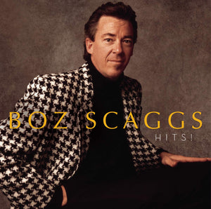 Scaggs, Boz/Hits! [CD]