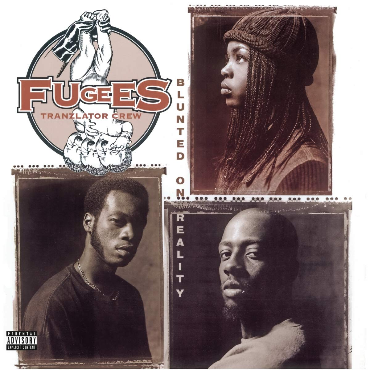 Fugees, The/Blunted On Reality [LP]
