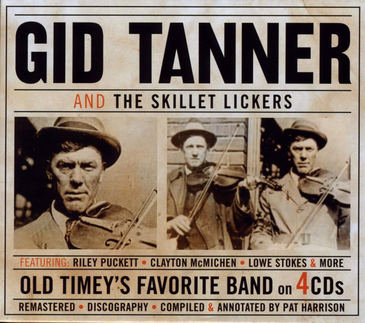 Tanner, Gid And The Skillet Lickers/Old Timey's Favorite Band 4CD [CD]