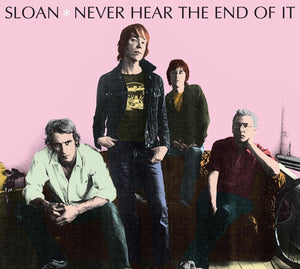 Sloan/Never Hear The End Of It [CD]
