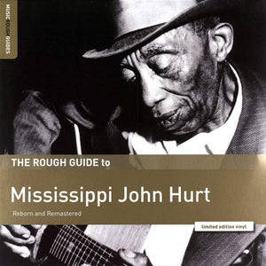 Hurt, Mississippi John/Rough Guide To [LP]