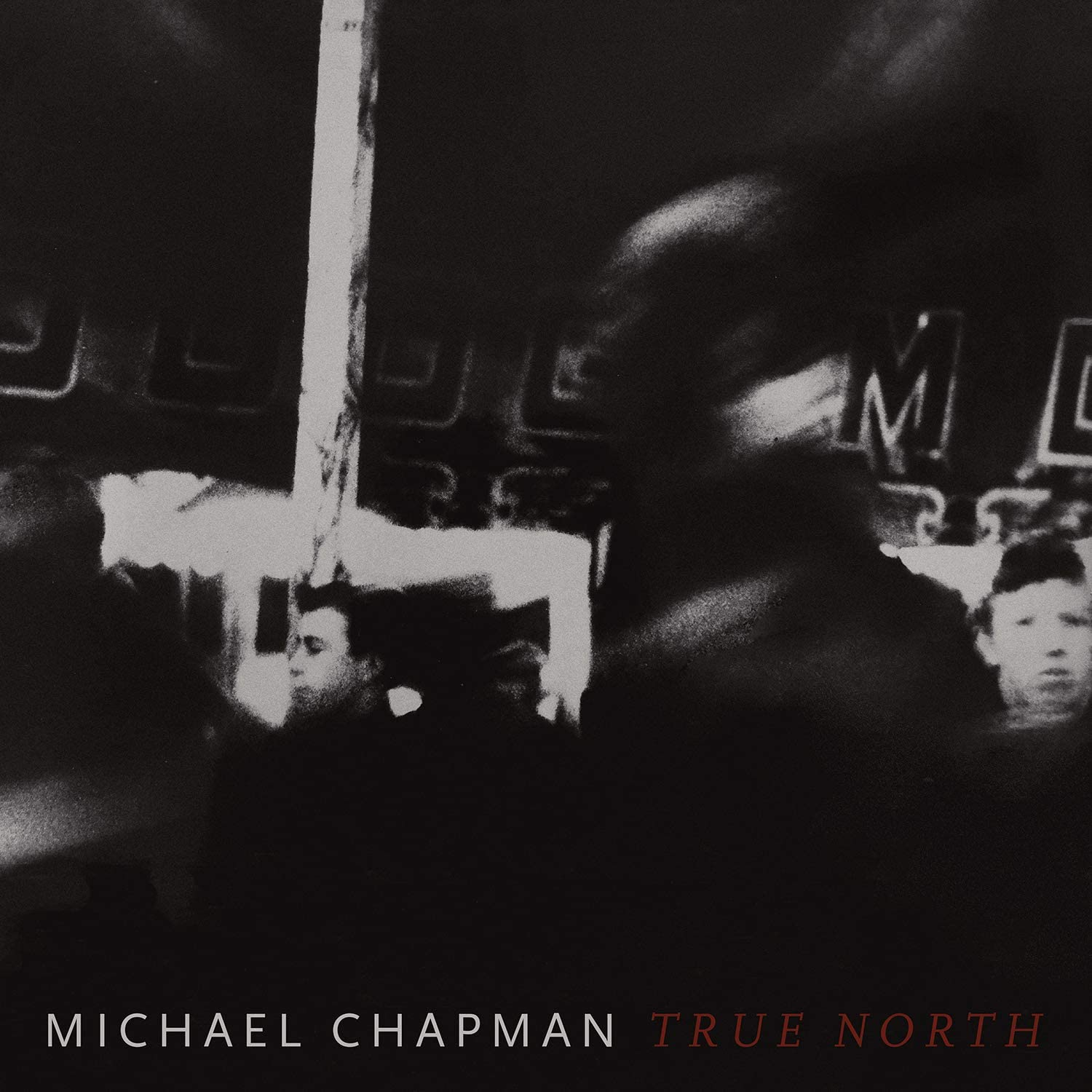 Chapman, Michael/True North [CD]
