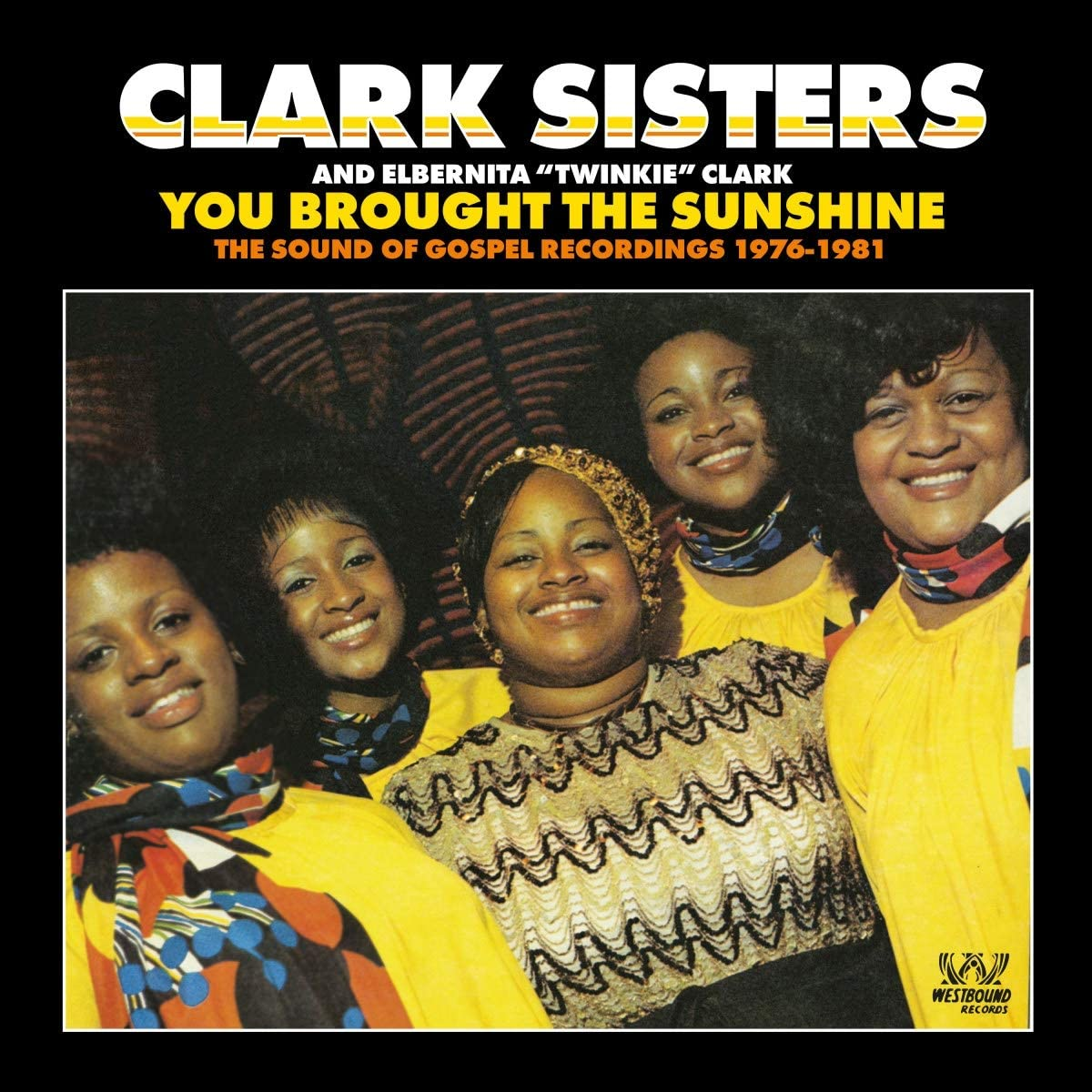 Clark Sisters/You Brought the Sunshine: Gospel Recordings 1976-81 [CD]