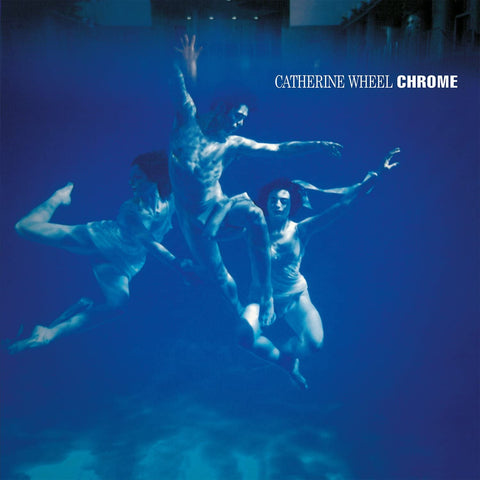 Catherine Wheel/Chrome (MOV) [LP]