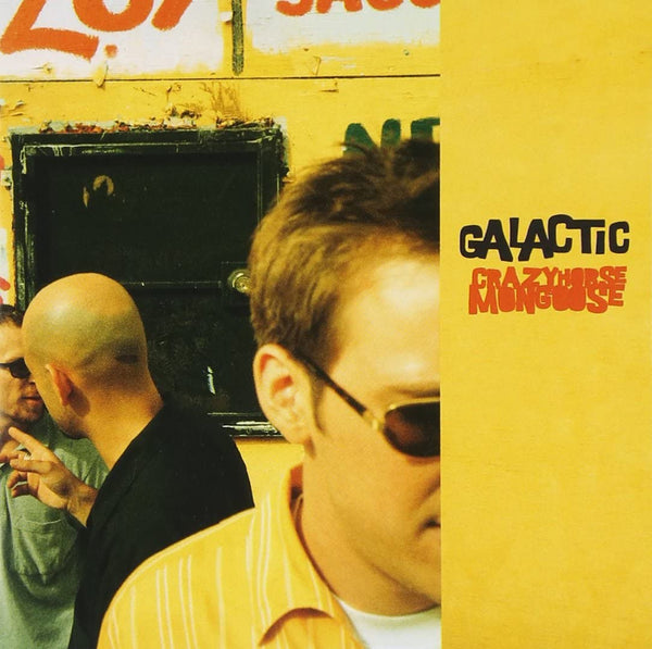 Galactic/Crazy Horse Mongoose [CD]