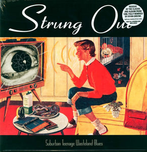 Strung Out/Suburban Teenage Wasteland Blues [LP]