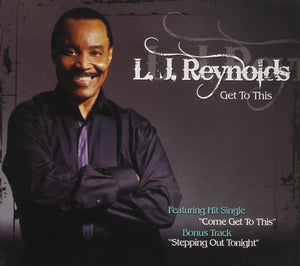Reynolds, L.J./Get to This [CD]