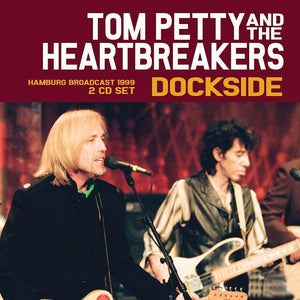 Petty, Tom/Hamburg Broadcast 1999 [CD]