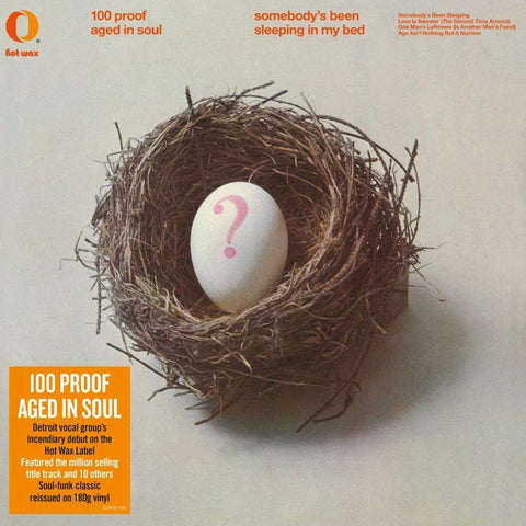 100 Proof Aged In Soul/Somebody's Been Sleeping In My Bed (180g) [LP]
