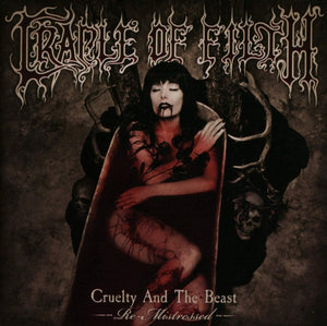 Cradle Of Filth/Cruelty And The Beast - Re-Mistressed [CD]