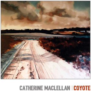 MacLellan, Catherine/Coyote [LP]