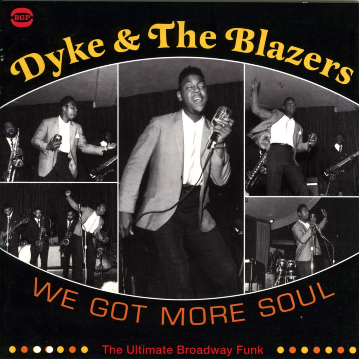 Dyke & The Blazers/We Got More Soul (2LP) [LP]