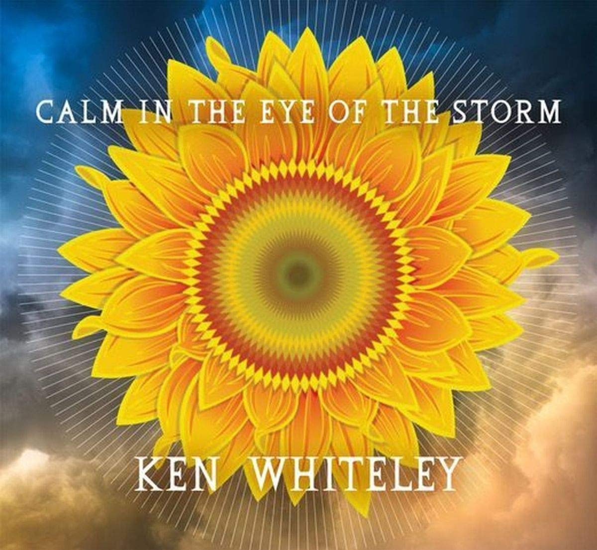 Whiteley, Ken/Calm In The Middle Of The Storm [CD]