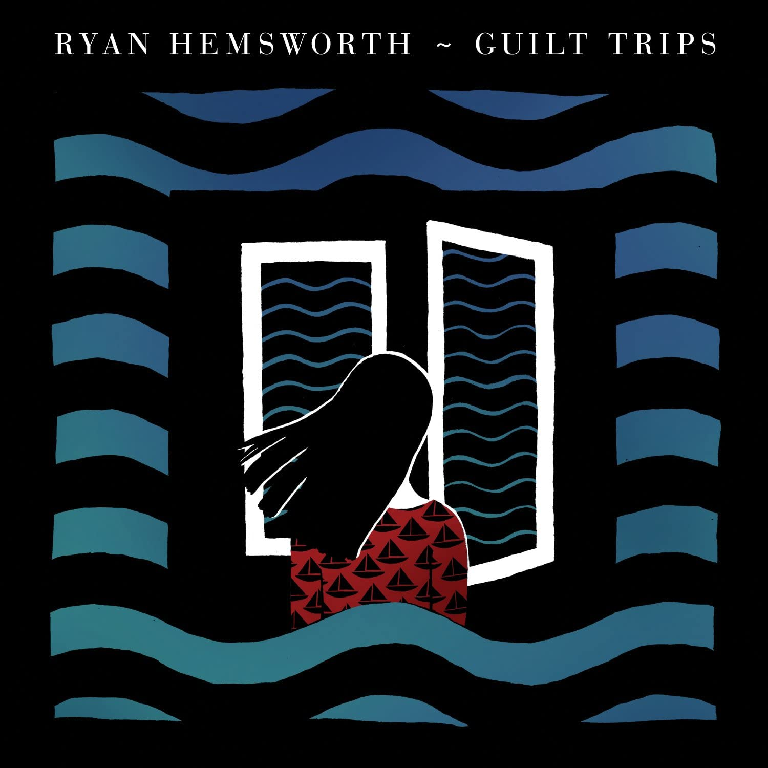 Hemsworth, Ryan/Guilt Trips [LP]