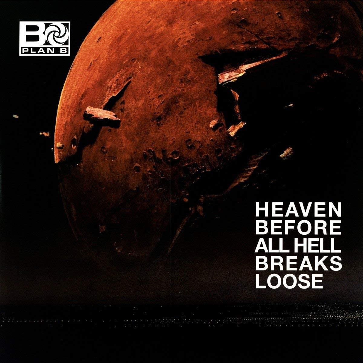 Plan B/Heaven Before All Hell Breaks Loose [LP]