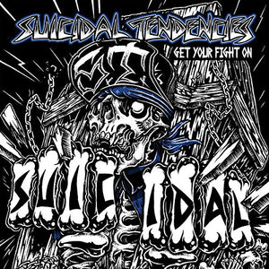Suicidal Tendancies/Get Your Fight On [CD]