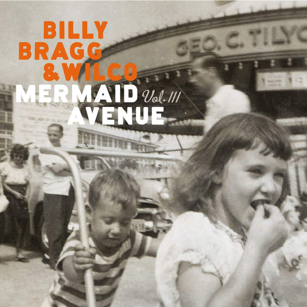 Bragg, Billy & Wilco/Mermaid Avenue Vol. III (2LP) [LP]