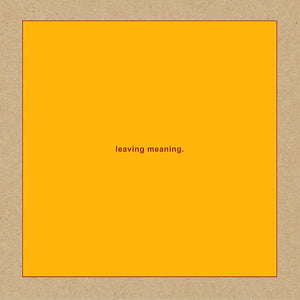 Swans/Leaving Meaning. (2LP) [LP]