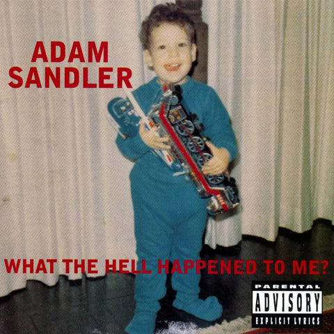 Sandler, Adam/What The Hell Happened To Me? [LP]