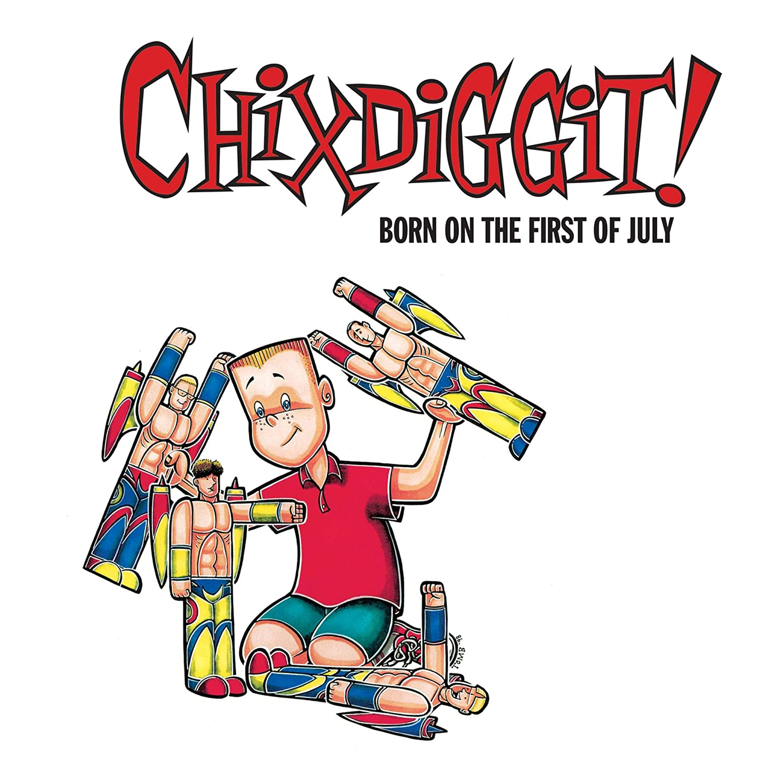 Chixdiggit!/Born On The First of July [LP]
