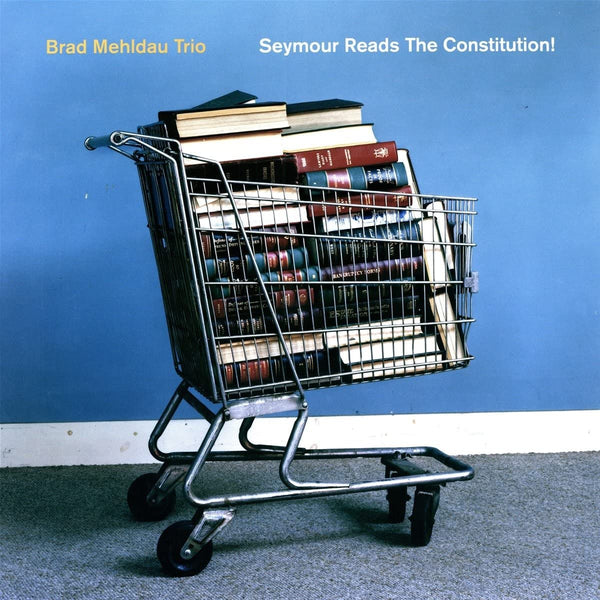 Mehldau, Brad/Seymour Reads The Constitution [LP]