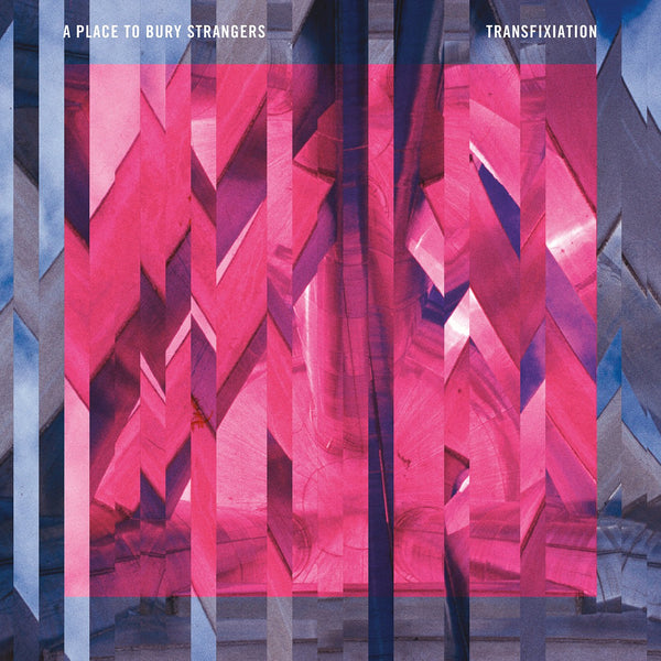 A Place To Bury Strangers/Transfixiation [LP]