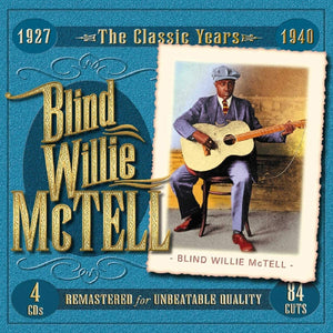 McTell, Blind Willie/The Classic Years (4 CD Box) [CD]