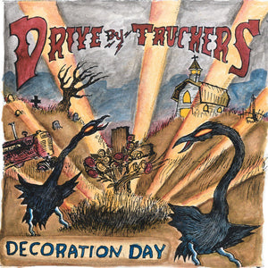 Drive-By Truckers/Decoration Day [LP]