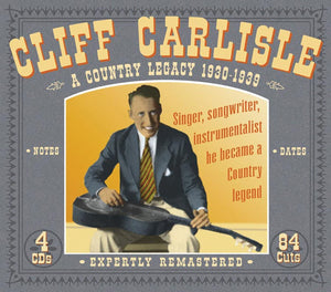 Carlisle, Cliff/Country Legacy 1930-39 (4CD) [CD]