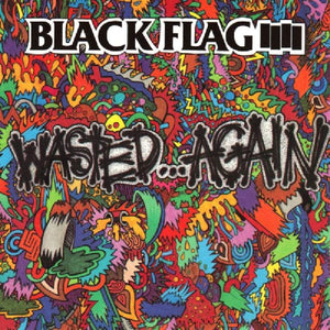 Black Flag/Wasted Again [LP]