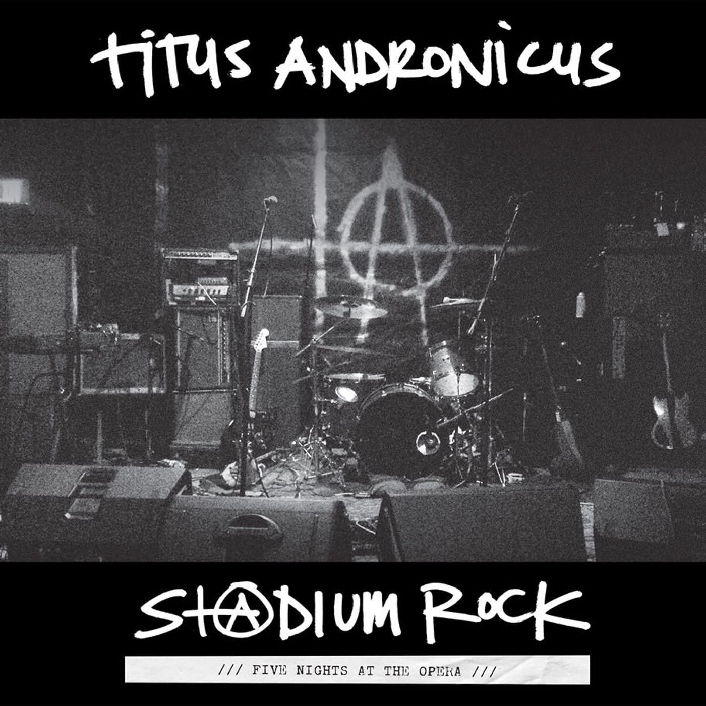 Titus Andronicus/Stadium Rock: Five Nights At The Opera [LP]