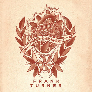 Turner, Frank/Tape Deck Heart [LP]