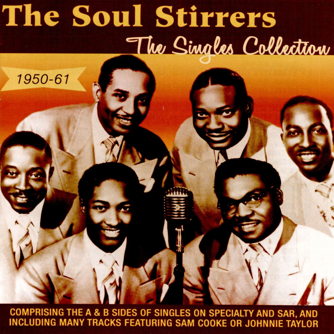 Soul Stirrers/Singles Collection 1950-61 [CD]