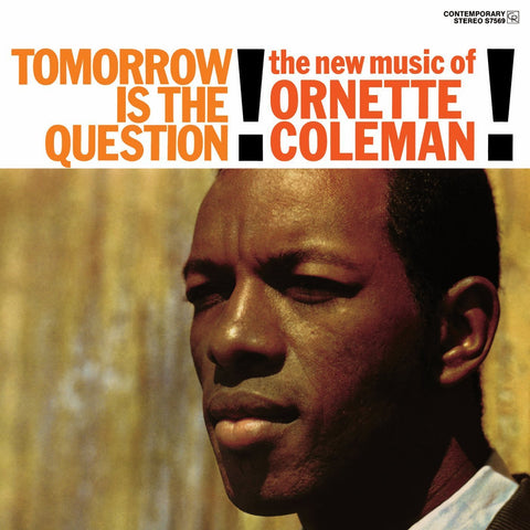 Coleman, Ornette/Tomorrow Is the Question [LP]