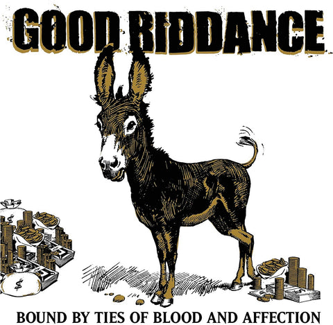 Good Riddance/Bound By Ties Of Blood And Affection [LP]