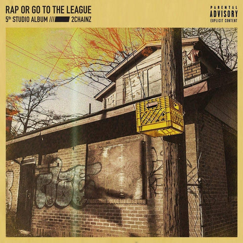 2 Chainz/Rap Or Go To The League [CD]