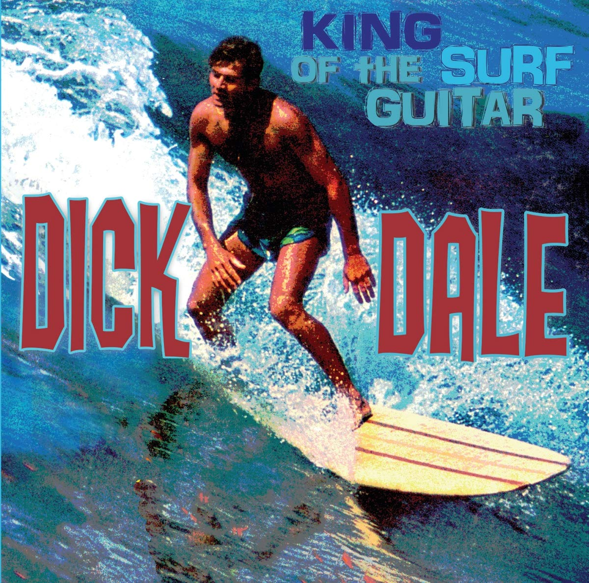 Dale, Dick/King of the Surf Guitar [LP]