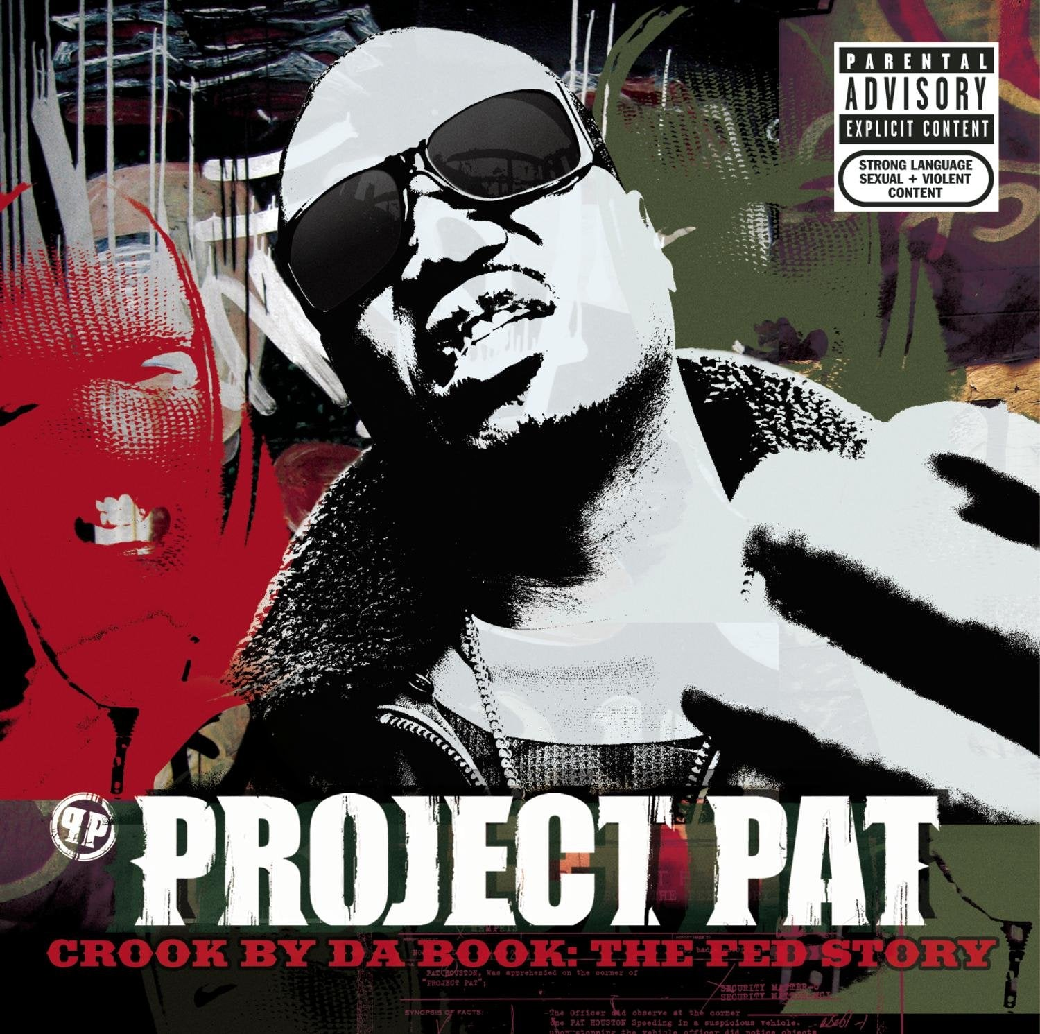 Project Pat/Crook By Da Book: The Fed Story [CD]