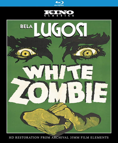 White Zombie: Kino Classics Remastered Edition [BluRay]